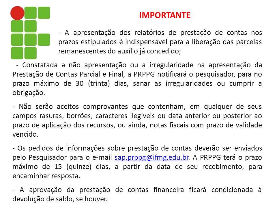 - Constatada a não apresentação ou a irregularidade na apresentação da Prestação de Contas Parcial e Final, a PRPPG notificará o pesquisador, para no