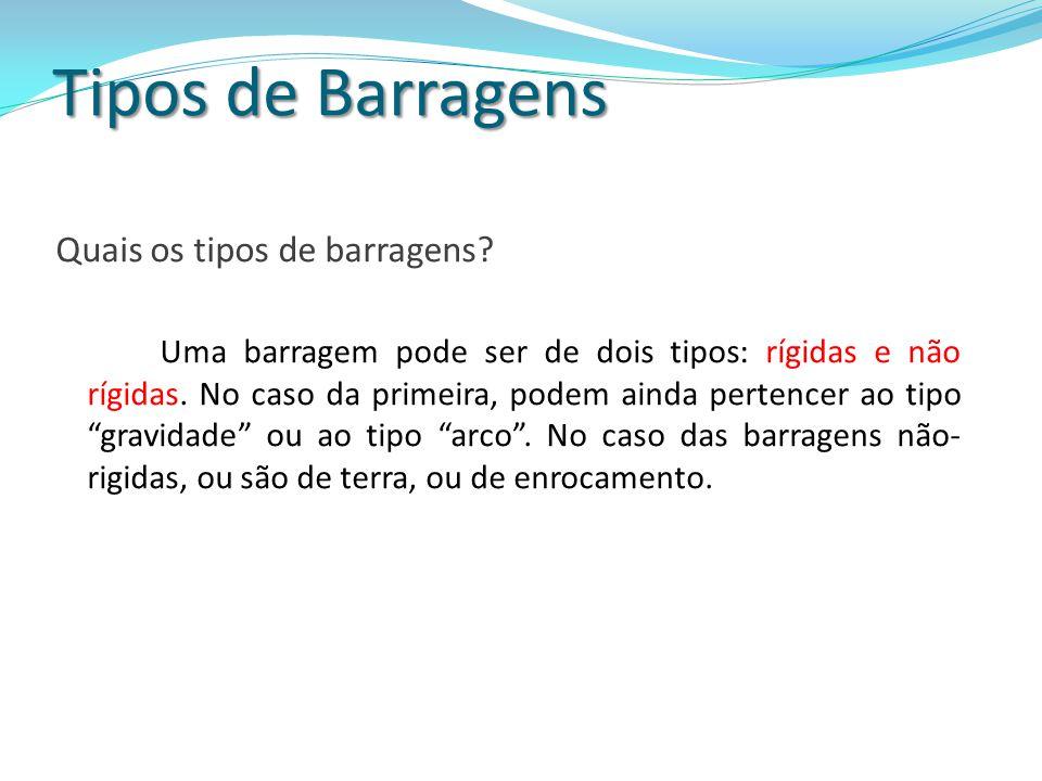 Barragens pelo Brasil (Curiosidades – Barragem Itaipú) Considerada a maior hidrelétrica do mundo em geração de energia; A barragem principal tem 196 metros de altura, o que é equivalente a um prédio de 65 andares; O comprimento total da barragem é 7.919 metros.