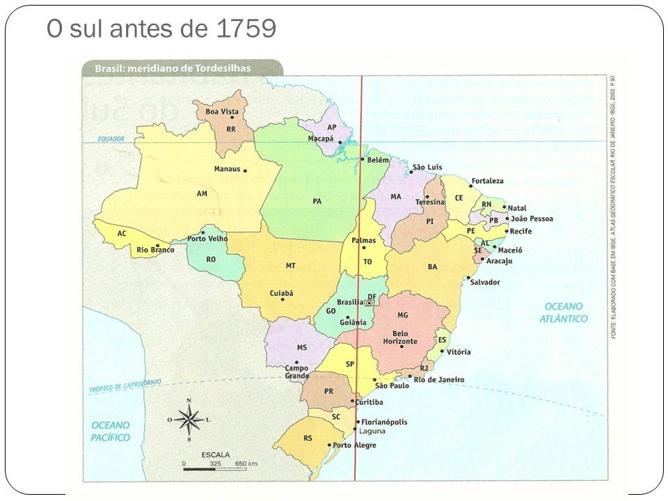 O sul antes de 1759