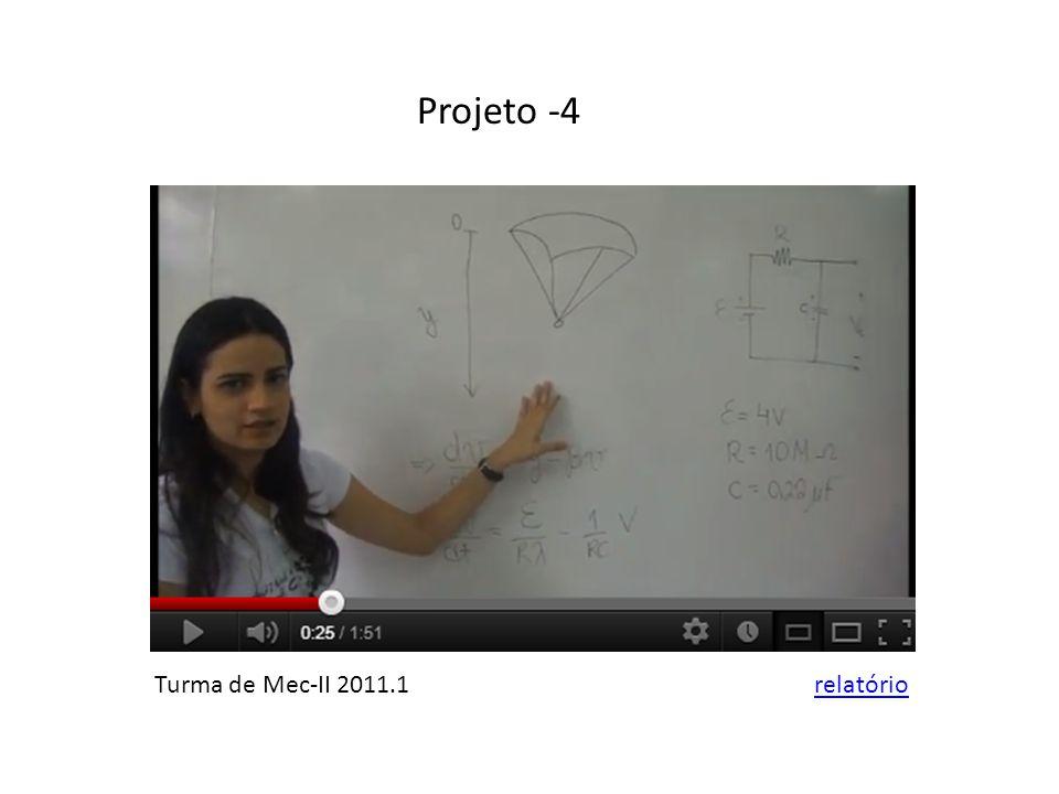 Projeto -4 Turma de Mec-II 2011.1relatório