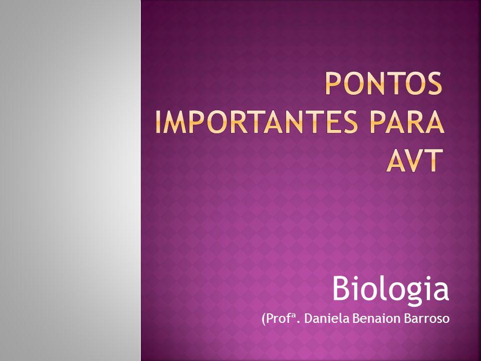 Biologia (Profª. Daniela Benaion Barroso