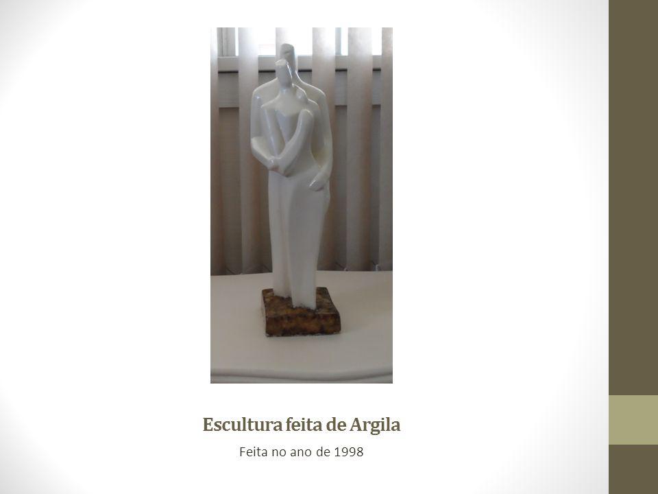 Escultura feita de Argila Feita no ano de 1998