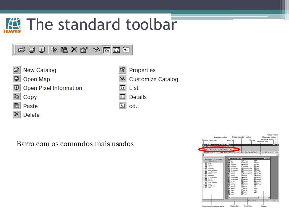 The standard toolbar Barra com os comandos mais usados