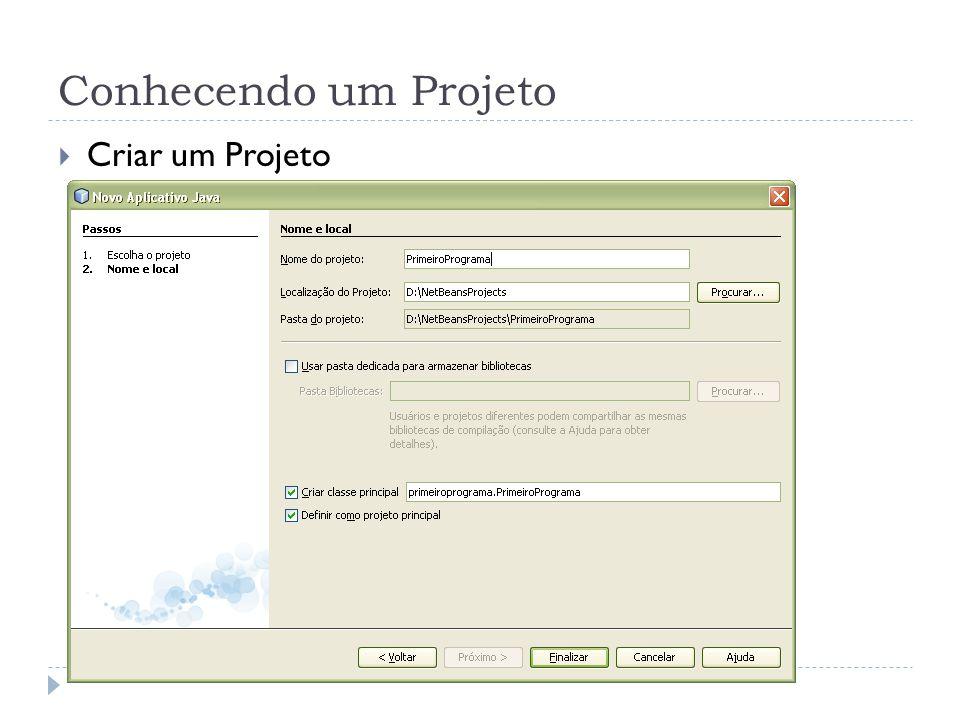 Conhecendo um Projeto Criar um Projeto