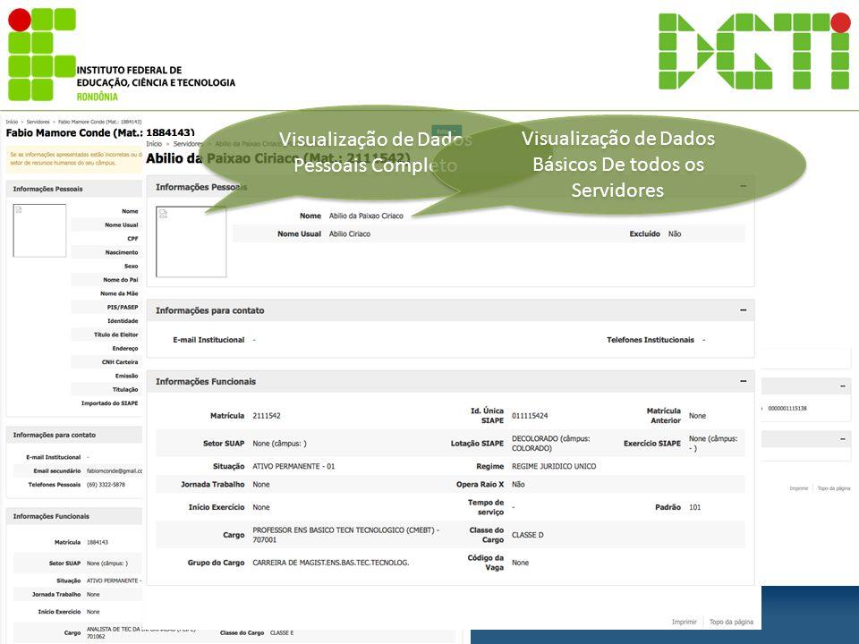Visualização de Dados Pessoais Completo Visualização de Dados Básicos De todos os Servidores