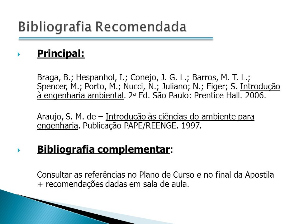 Principal: Braga, B.; Hespanhol, I.; Conejo, J. G. L.; Barros, M. T. L.; Spencer, M.; Porto, M.; Nucci, N.; Juliano; N.; Eiger; S. Introdução à engenh