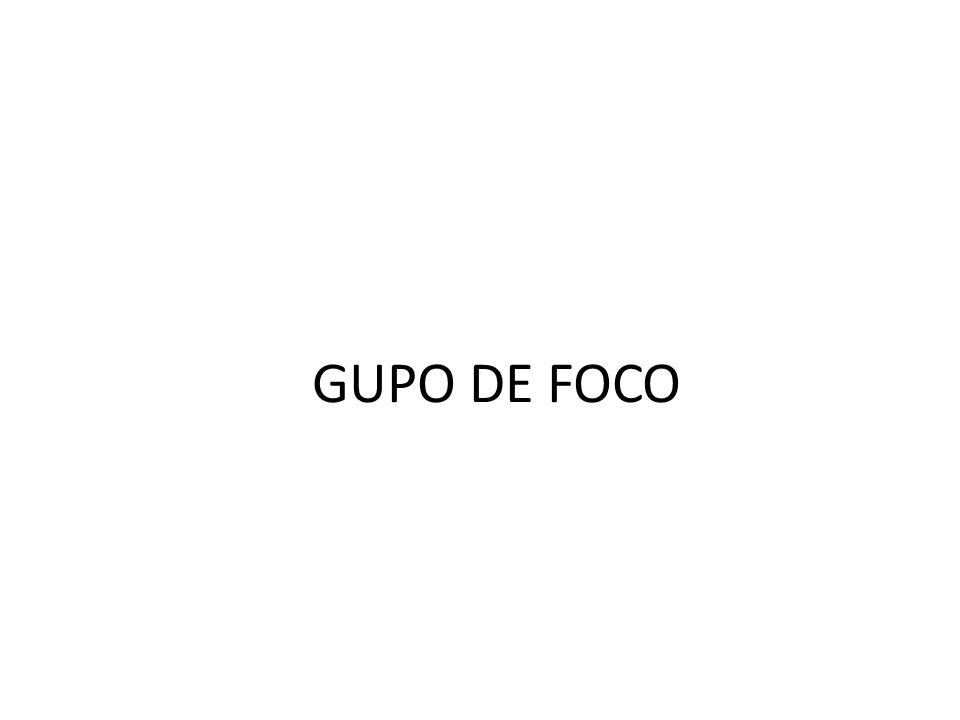 GUPO DE FOCO