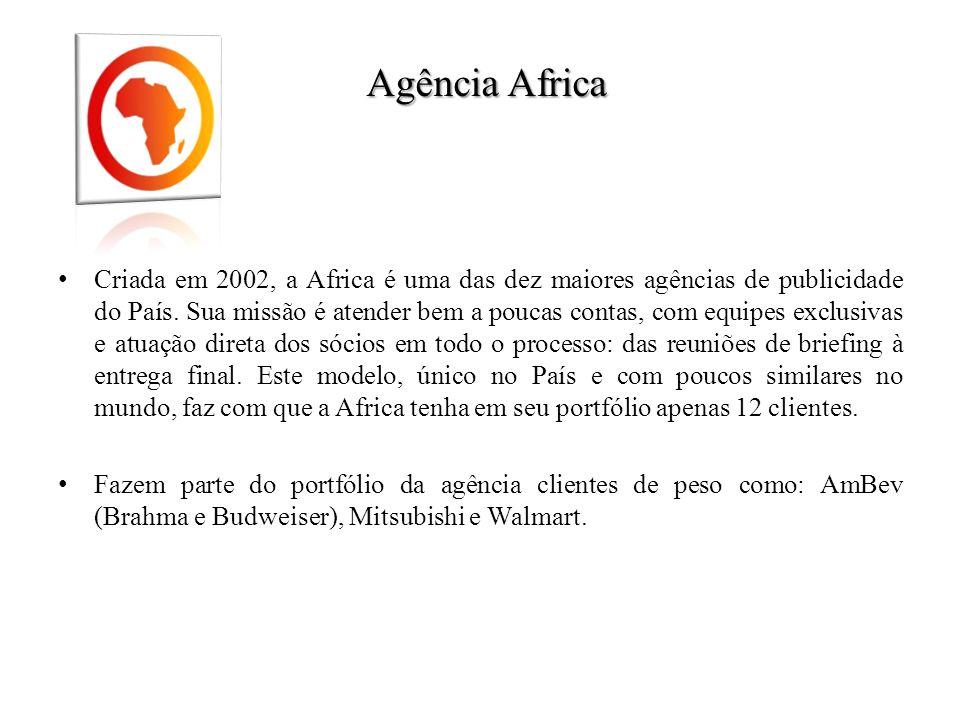 Agência Africa Criada em 2002, a Africa é uma das dez maiores agências de publicidade do País. Sua missão é atender bem a poucas contas, com equipes e
