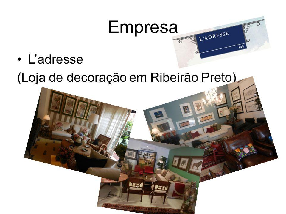 Empresa Ladresse (Loja de decoração em Ribeirão Preto)