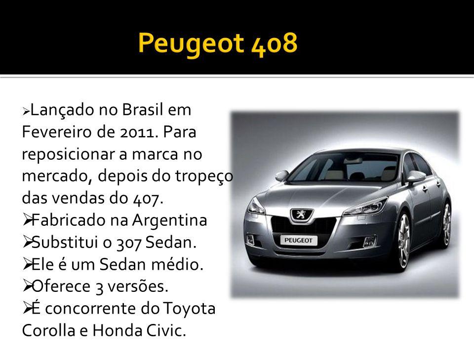 Lançado no Brasil em Fevereiro de 2011.