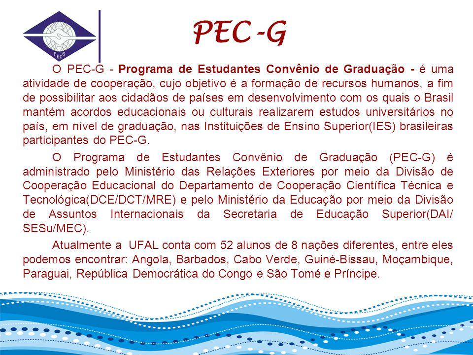 PEC-G O PEC-G - Programa de Estudantes Convênio de Graduação - é uma atividade de cooperação, cujo objetivo é a formação de recursos humanos, a fim de possibilitar aos cidadãos de países em desenvolvimento com os quais o Brasil mantém acordos educacionais ou culturais realizarem estudos universitários no país, em nível de graduação, nas Instituições de Ensino Superior(IES) brasileiras participantes do PEC-G.