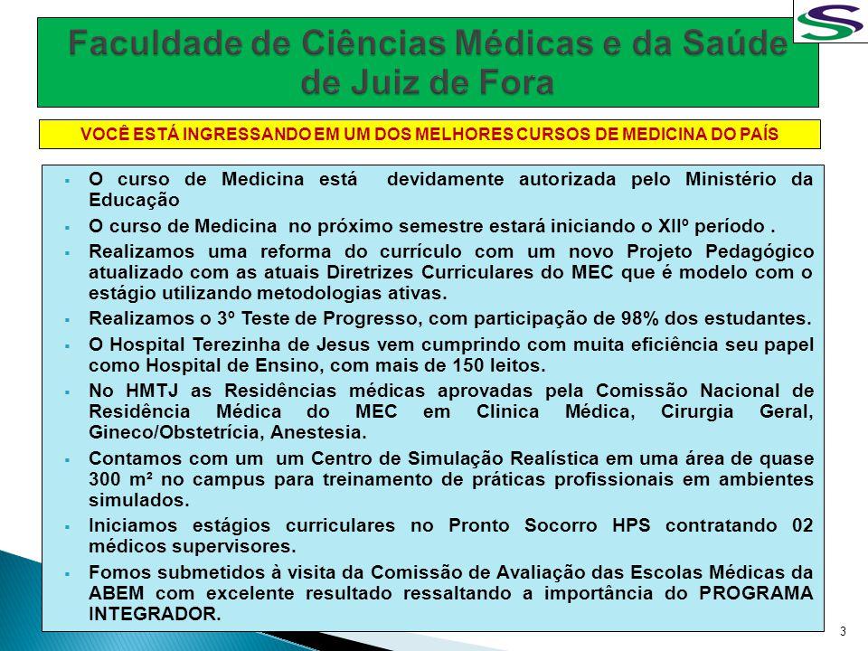 O curso de Medicina está devidamente autorizada pelo Ministério da Educação O curso de Medicina no próximo semestre estará iniciando o XIIº período. R