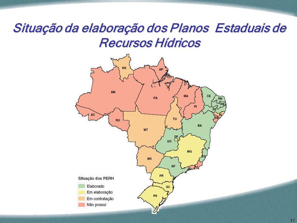 17 Situação da elaboração dos Planos Estaduais de Recursos Hídricos