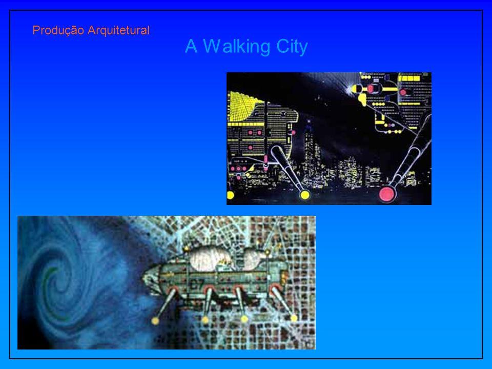A Walking City