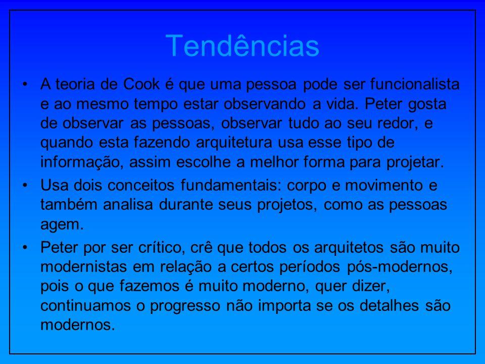 Tendências A teoria de Cook é que uma pessoa pode ser funcionalista e ao mesmo tempo estar observando a vida. Peter gosta de observar as pessoas, obse