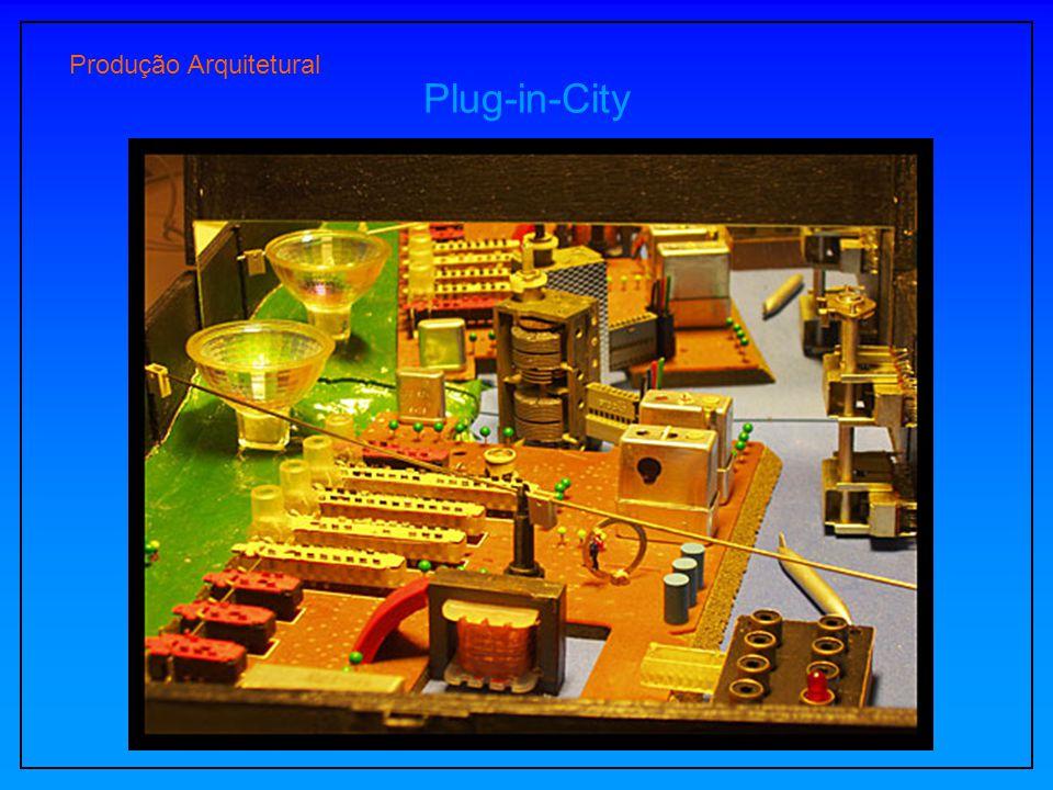 Produção Arquitetural Plug-in-City
