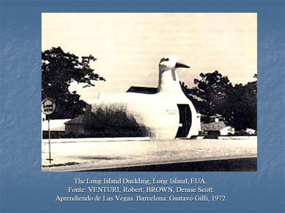 The Long Island Duckling, Long Island, EUA. Fonte: VENTURI, Robert; BROWN, Denise Scott. Fonte: VENTURI, Robert; BROWN, Denise Scott. Aprendiendo de L
