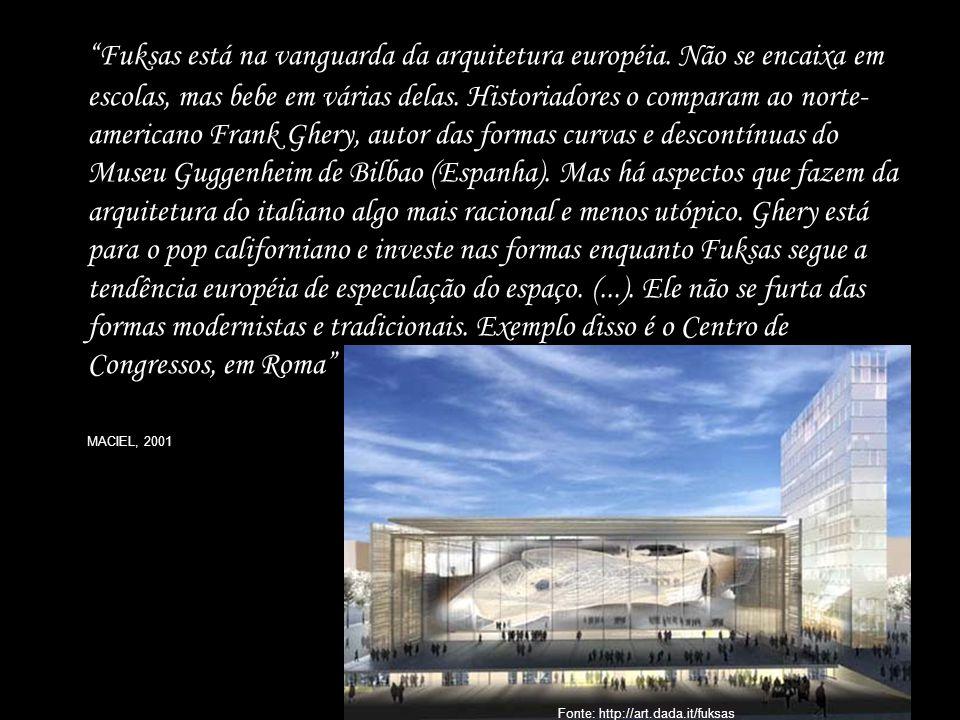 Fuksas está na vanguarda da arquitetura européia. Não se encaixa em escolas, mas bebe em várias delas. Historiadores o comparam ao norte- americano Fr