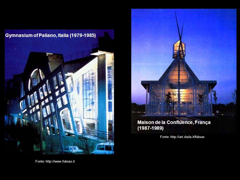 Maison de la Confluence, França (1987-1989) Gymnasium of Paliano, Italia (1979-1985) Fonte: http://www.fuksas.it Fonte: http://art.dada.it/fuksas