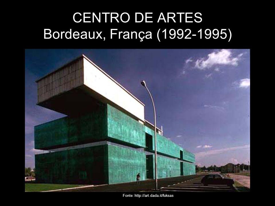 CENTRO DE ARTES Bordeaux, França (1992-1995) Fonte: http://art.dada.it/fuksas