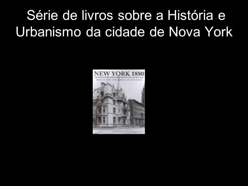 Série de livros sobre a História e Urbanismo da cidade de Nova York