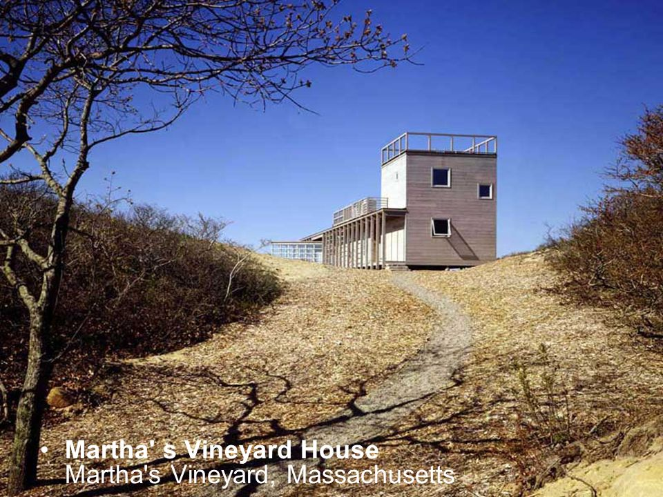 Martha' s Vineyard House Martha's Vineyard, Massachusetts