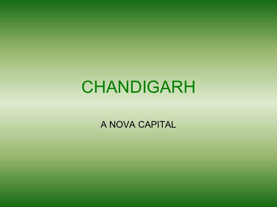 CHANDIGARH A NOVA CAPITAL