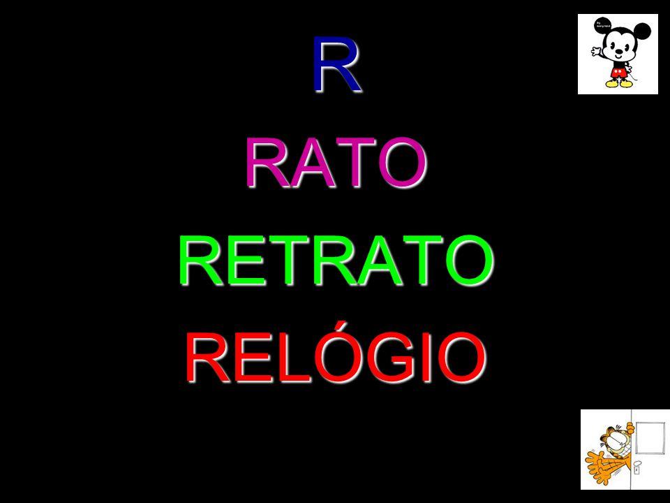R RATORETRATORELÓGIO