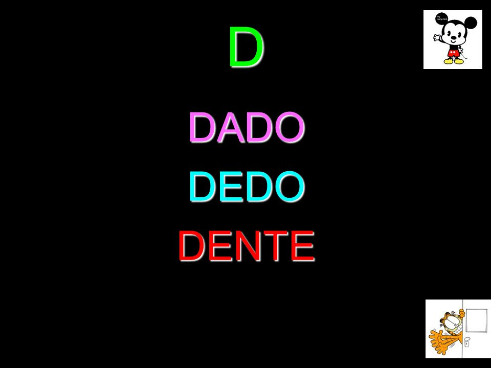 D DADODEDODENTE