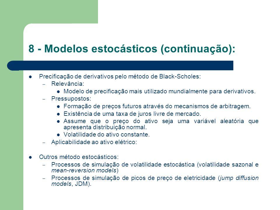 9 - Modelos Fundamentais: Modelos Fundamentais: – Conceito: Os modelos fundamentais na sua maioria têm como alicerces a escolha e o exame das variáveis microeconômicas e macroeconômicas que podem ser consideradas como relevantes ao setor estudado.