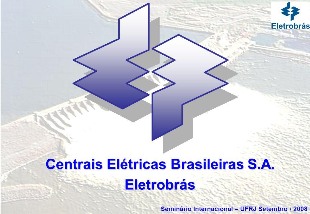 Projetos Estruturantes Participação da Eletrobrás Interligação Elétrica Tucuruí – Macapá – Manaus AHE Santo Antônio - 3.150 MW Integração da AHE Santo Antônio e o Sistema Sudeste/Centro Oeste (*) Angra 3 - 1.350 MW AHE Jirau - 3.300 MW AHE Belo Monte - 11.187 MW (**) (*) Outubro/2008 (**) Previsto p/ 2009