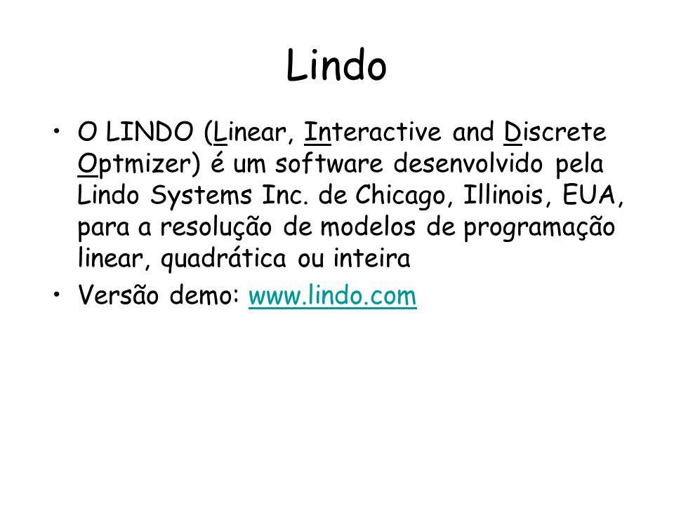 Lindo O LINDO (Linear, Interactive and Discrete Optmizer) é um software desenvolvido pela Lindo Systems Inc. de Chicago, Illinois, EUA, para a resoluç