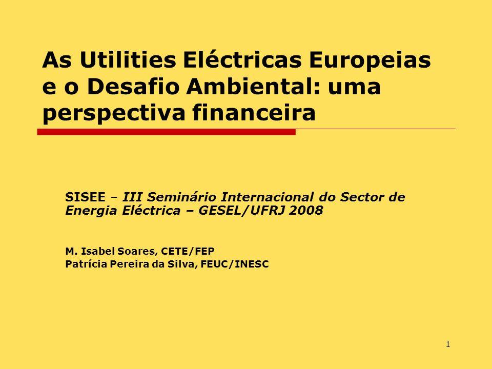 1 As Utilities Eléctricas Europeias e o Desafio Ambiental: uma perspectiva financeira SISEE – III Seminário Internacional do Sector de Energia Eléctri