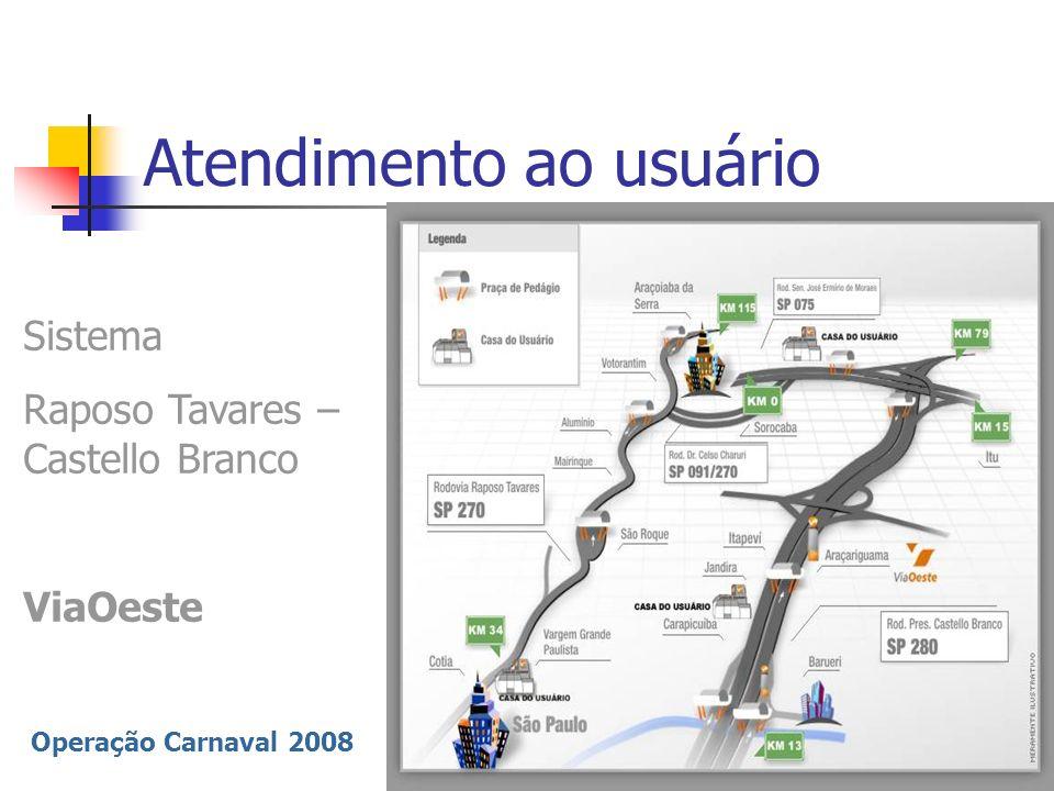 Operação Carnaval 2008 Atendimento ao usuário Sistema Anchieta – Imigrantes Ecovias Ecovias - 20c