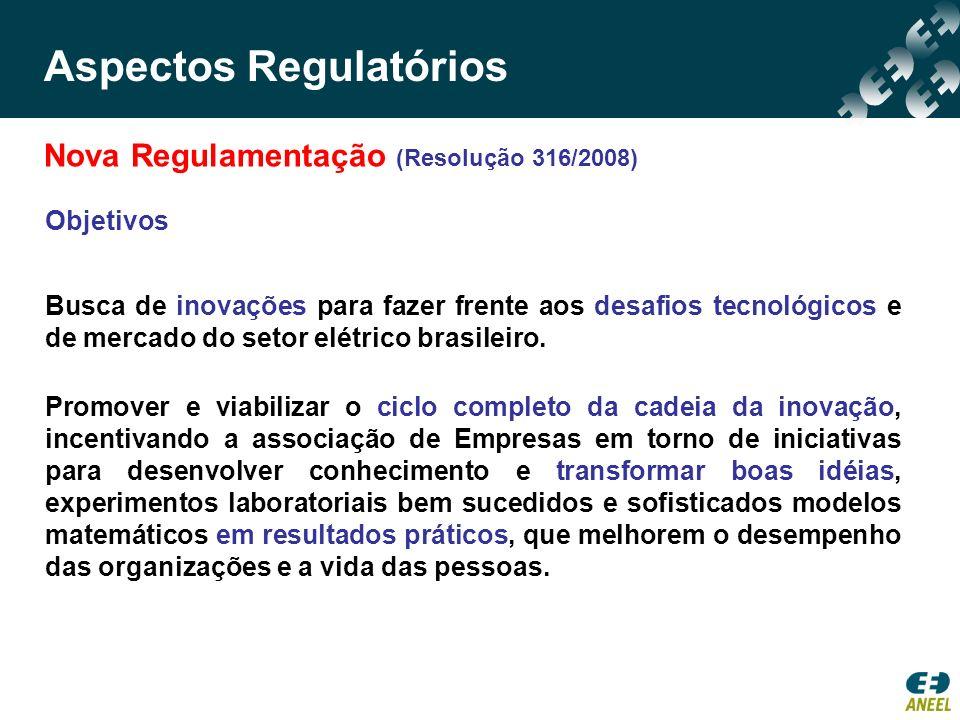 Objetivos Busca de inovações para fazer frente aos desafios tecnológicos e de mercado do setor elétrico brasileiro. Promover e viabilizar o ciclo comp