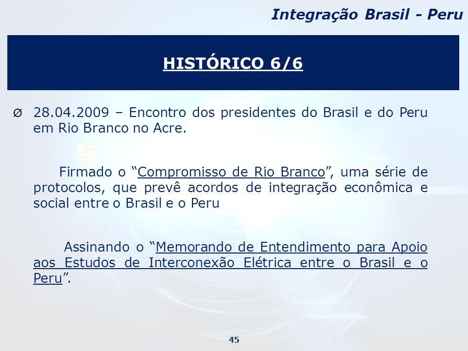 Ø 28.04.2009 – Encontro dos presidentes do Brasil e do Peru em Rio Branco no Acre.
