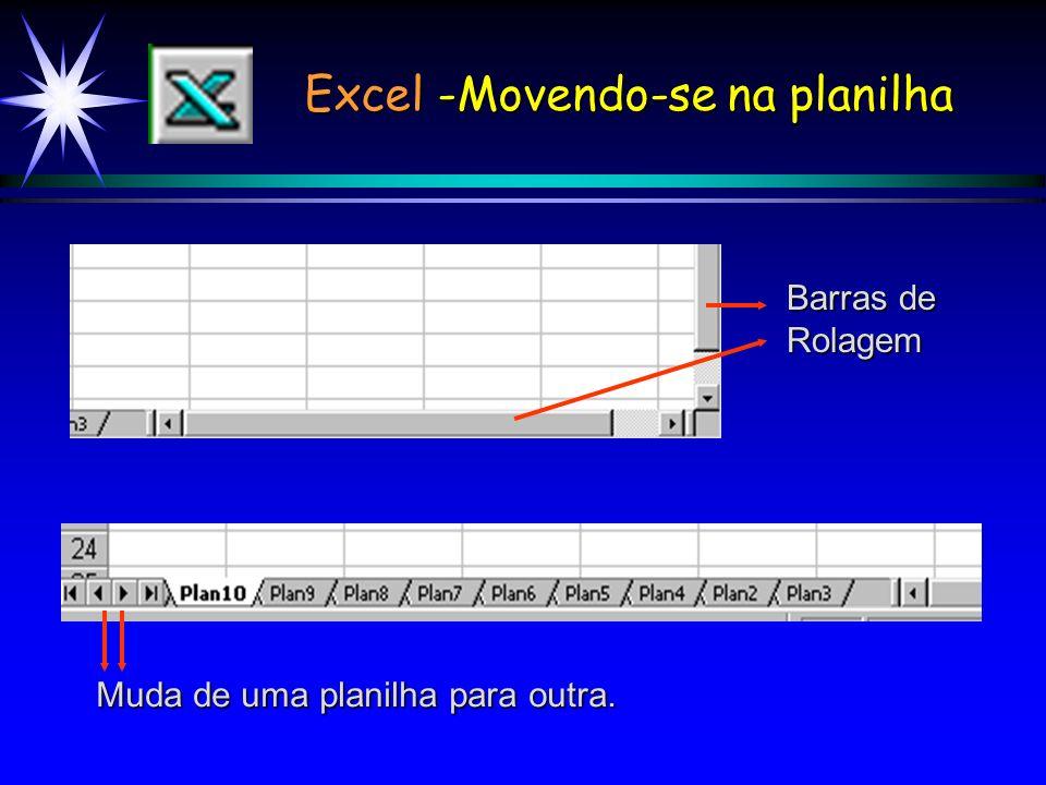 Excel -Movendo-se na planilha Barras de Rolagem Muda de uma planilha para outra.