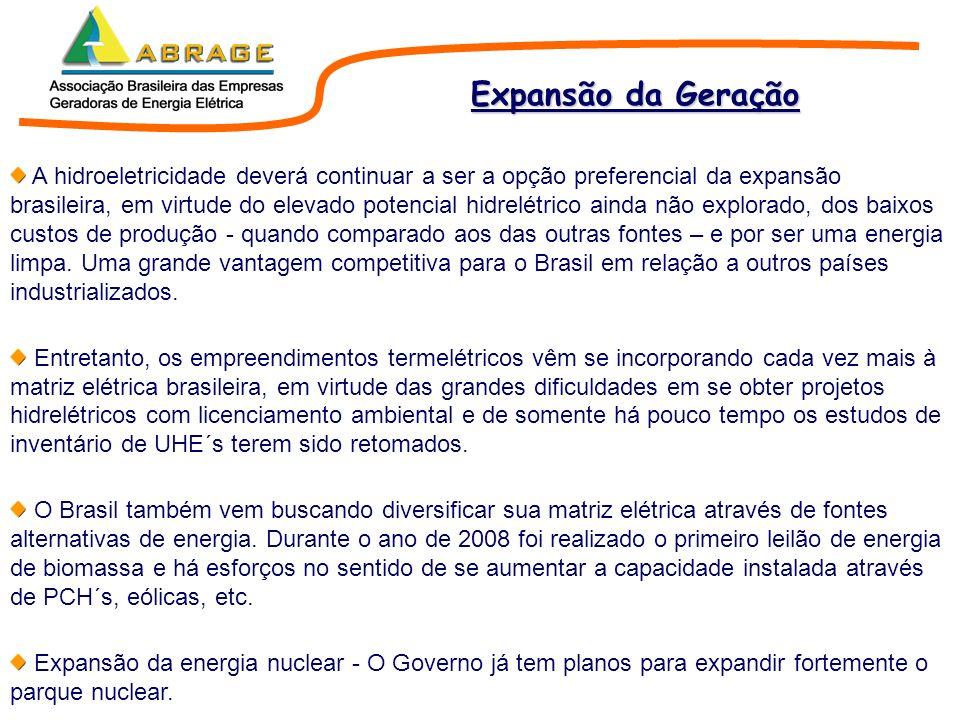 A hidroeletricidade deverá continuar a ser a opção preferencial da expansão brasileira, em virtude do elevado potencial hidrelétrico ainda não explora