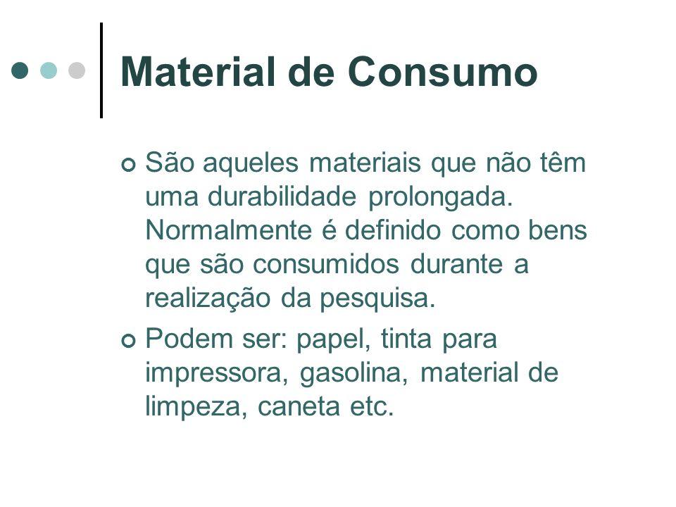 Material de Consumo São aqueles materiais que não têm uma durabilidade prolongada. Normalmente é definido como bens que são consumidos durante a reali