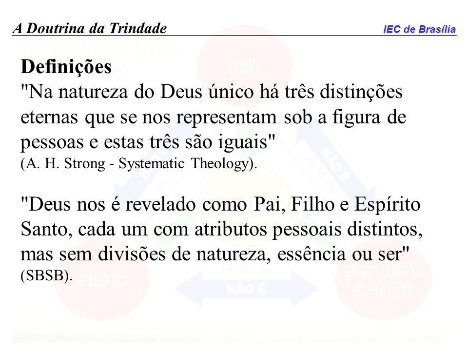 IEC de Brasília A Doutrina da Trindade Definições