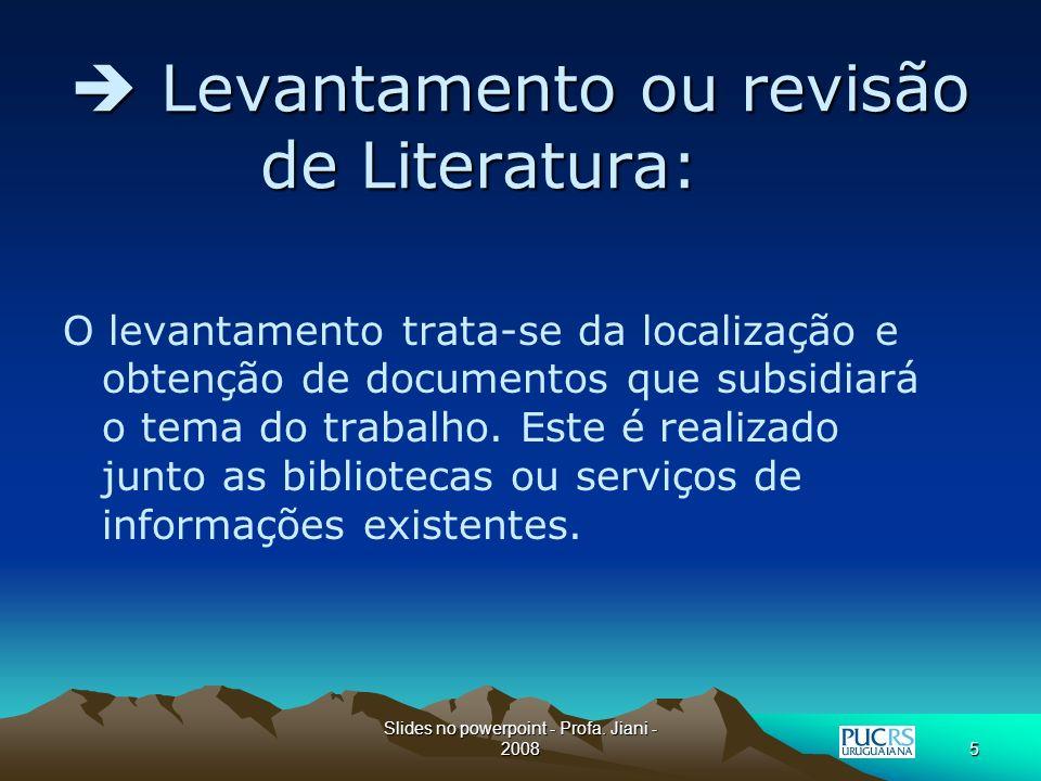 Slides no powerpoint - Profa.Jiani - 200825 Obrigado.