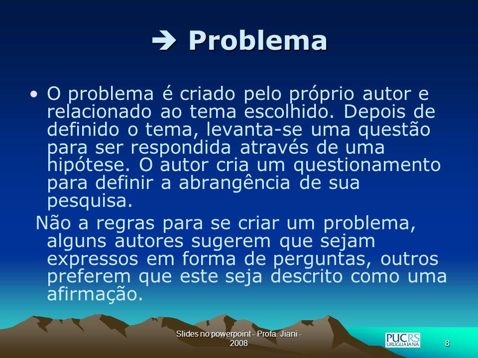 Slides no powerpoint - Profa.