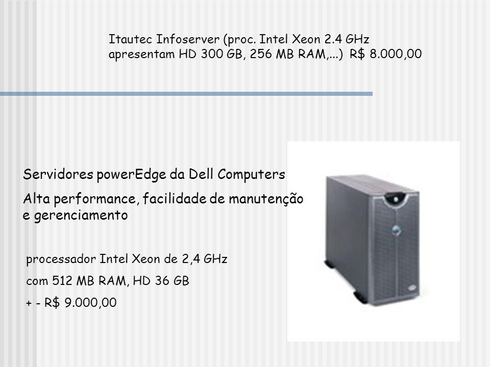 Servidores powerEdge da Dell Computers Alta performance, facilidade de manutenção e gerenciamento processador Intel Xeon de 2,4 GHz com 512 MB RAM, HD
