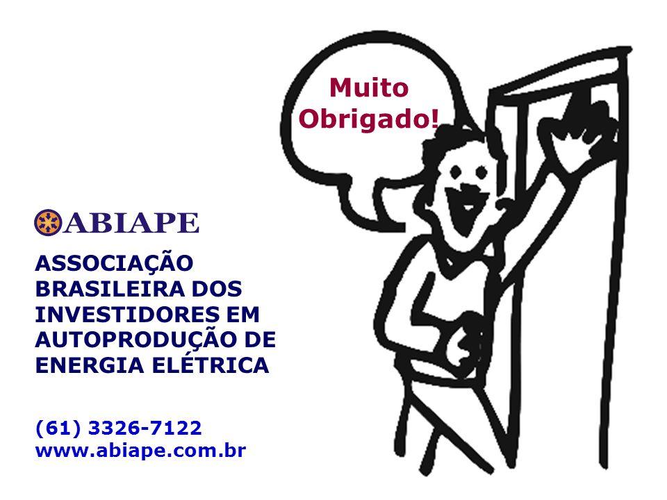 Muito Obrigado! ASSOCIAÇÃO BRASILEIRA DOS INVESTIDORES EM AUTOPRODUÇÃO DE ENERGIA ELÉTRICA (61) 3326-7122 www.abiape.com.br