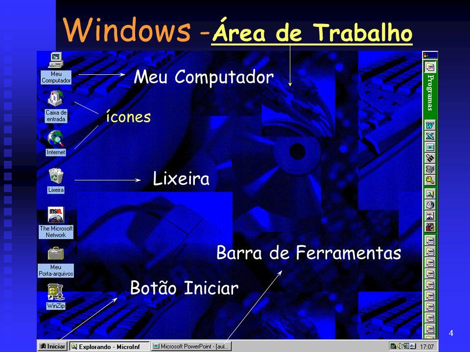 4 Windows - Área de Trabalho Meu Computador Lixeira Botão Iniciar Barra de Ferramentas ícones