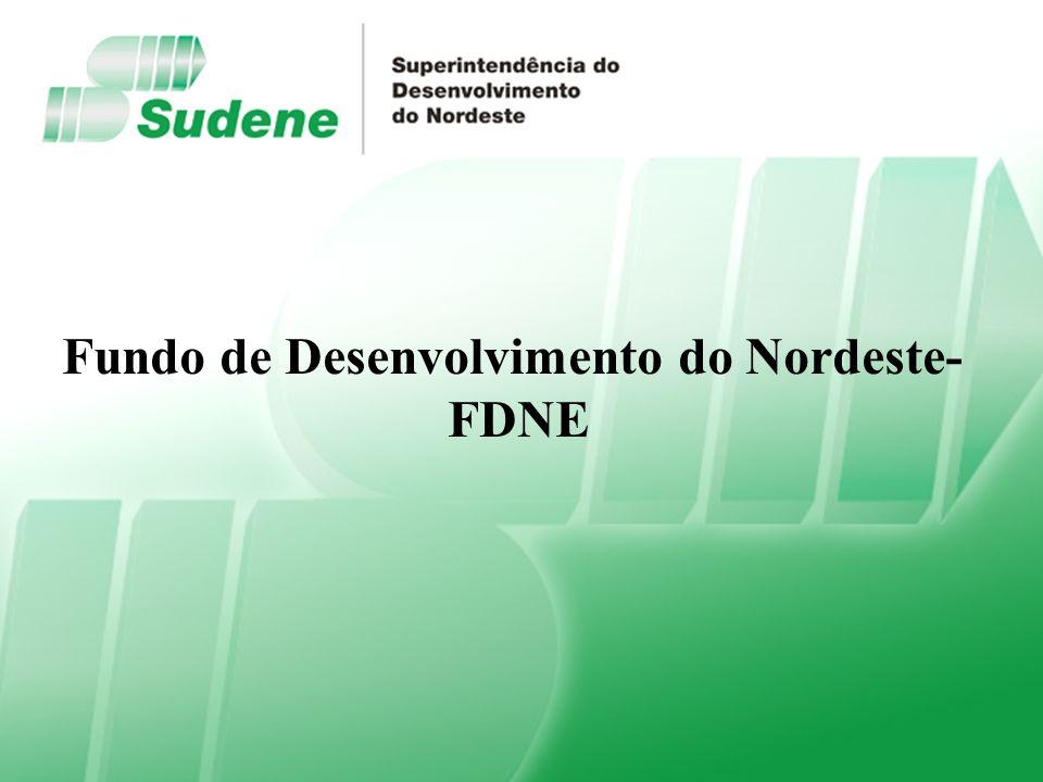 Superintendência do Desenvolvimento do Nordeste - SUDENE Dotação Orçamentária (Valores em milhões de reais) Comprometimento dos Recursos Fundo de Desenvolvimento do Nordeste - FDNE