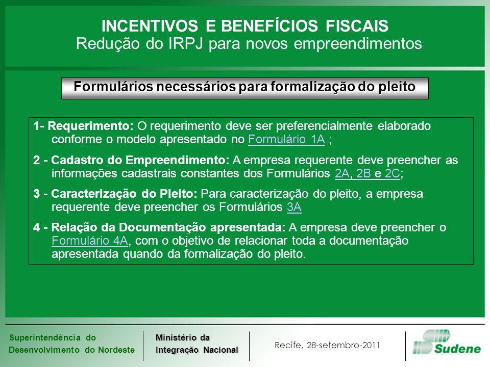 Superintendência do Desenvolvimento do Nordeste Recife, 28-setembro-2011 Ministério da Integração Nacional INCENTIVOS E BENEFÍCIOS FISCAIS Reinvestimento do IRPJ Reinvestimento do IRPJBENEFÍCIO QUANTITATIVOS PLEITOS APROVADOS 2011 Pareceres EmitidosALBACEESMAMGPBPEPIRNSETOTAL Reinvestimento 962311521 30