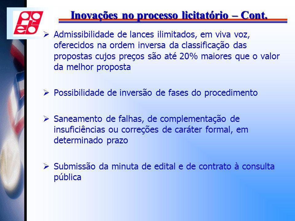 Inovações no processo licitatório – Cont. Admissibilidade de lances ilimitados, em viva voz, oferecidos na ordem inversa da classificação das proposta