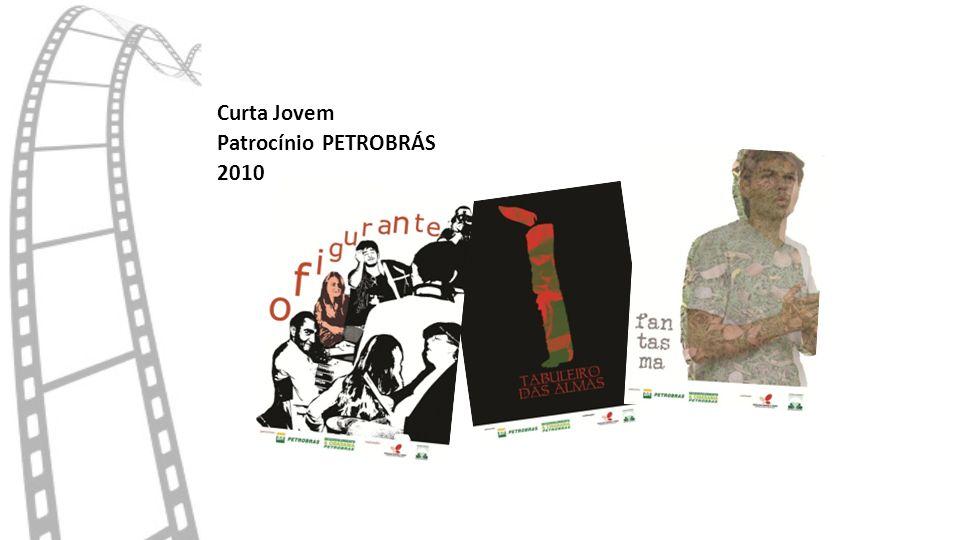 Curta Jovem Patrocínio PETROBRÁS 2010