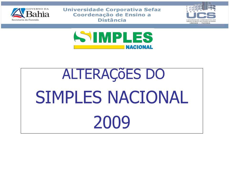 ALTERAÇõES DO SIMPLES NACIONAL 2009